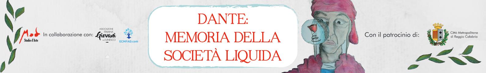 Dante: Memoria della società liquida