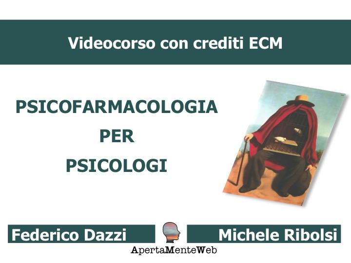 Videocorso di Psicofarmacologia per psicologi ed altre professioni sanitarie